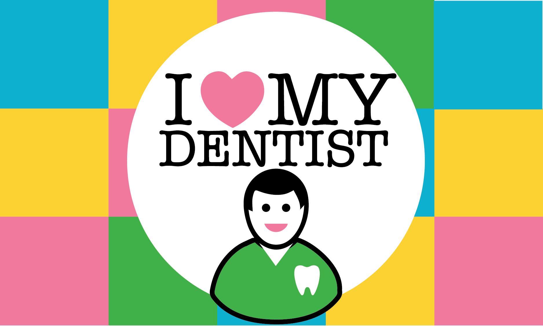 Why Do You Heart Your Dentist?