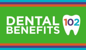 Dental Insurance 102 [INFOGRAPHIC]