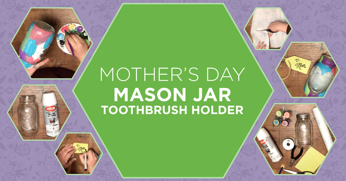 Mother's Day crafts for kids tooth brush mason jar project how to
