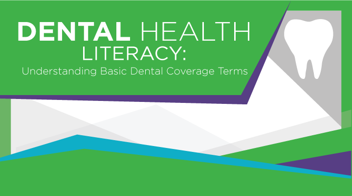 Dental Health Literacy Pamphlet for Employees | Basic Dental Coverage Terms (B2B)